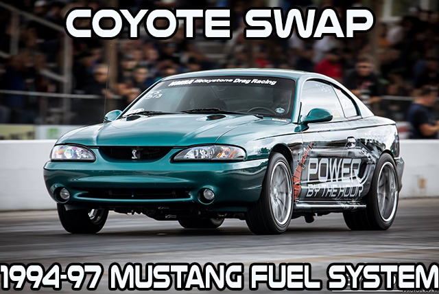 coyote swap fuel system for 1994 97 mustang power by the hour. Black Bedroom Furniture Sets. Home Design Ideas